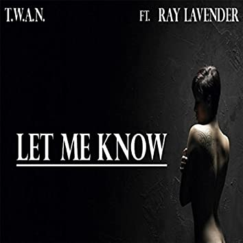 Let Me Know (feat. Ray Lavender)