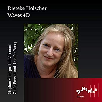 Rieteke Hölscher: Waves 4D