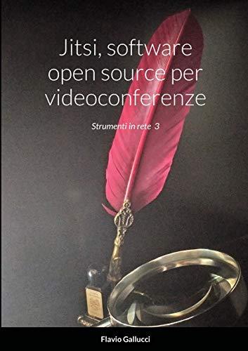 Jitsi, software open source per videoconferenze: Strumenti in rete 3