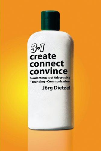 Create, Connect, Convince