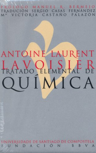 Antoine Laurent Lavoisier. Tratado elemental de química (Galician Edition)