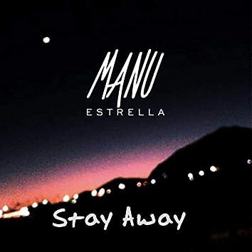Stay Away (Radio Edit)
