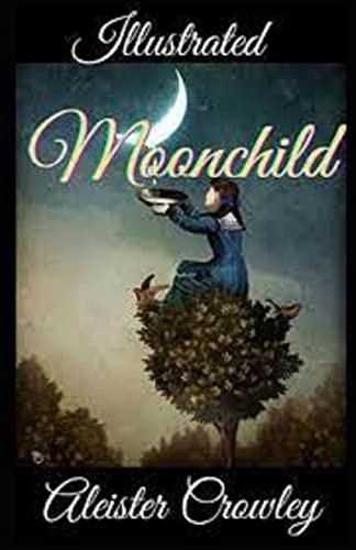 Moonchild Illustrated (English Edition)