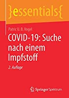 COVID-19: Suche nach einem Impfstoff (essentials)
