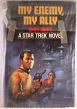 My Enemy, My Ally (A Star Trek Novel)