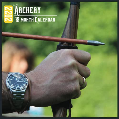 Compare Textbook Prices for Archery Calendar 2022: 18 Month Calendar Archery, Square Calendar 2022, Cute Gift Idea For Archery Lovers Women & Men, Size 8.5 x 8.5 Inch Monthly  ISBN 9798476747222 by Publishing, Jimy