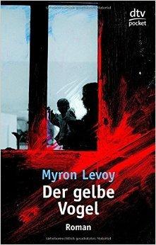 Der gelbe Vogel (dtv Fortsetzungsnummer 0) von Myron Levoy ( 1. April 1984 )