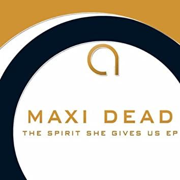 The Spirit She Gives Us EP