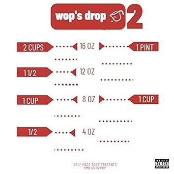 WOP'S DROP