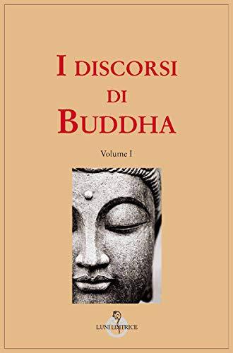 I discorsi di Buddha: 3 volumi indivisibili