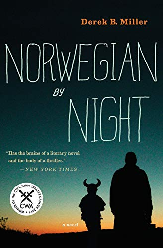 Compare Textbook Prices for Norwegian by Night A Sheldon Horowitz Novel Reprint Edition ISBN 9780544292666 by Miller, Derek B.