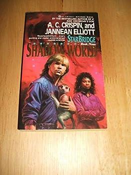 Shadow World (Starbridge, Book 3) - Book #3 of the StarBridge