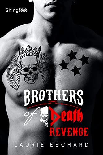 Brothers of Death - Revenge par [Laurie Eschard]