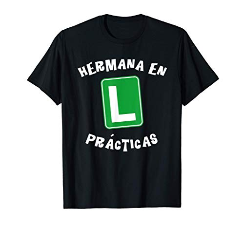 Divertida camiseta Hermana en Practicas. Regalo hermanos Camiseta