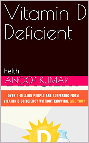 Vitamin D Deficient: helth (English Edition)