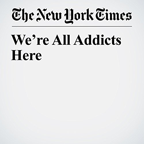 We're All Addicts Here copertina