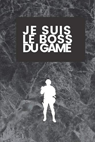 Je suis le boss du game: Carnet de notes - Journal- Bloc-notes - Marbre noir et blanc - 100 pages blanches - Taille 15x22 cm