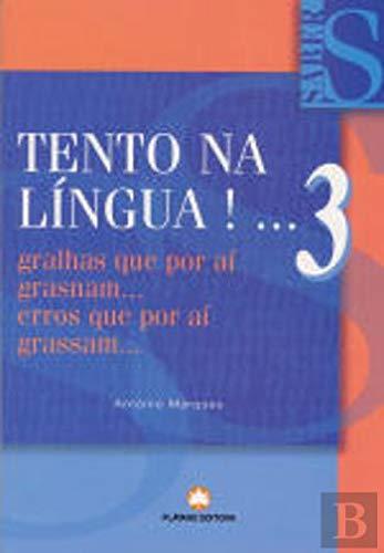 Tento na Língua ! ... 3
