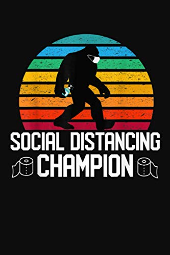 Social Distancing Champion Vintage Retro Bigfoot Mask Black Background Notebook: Notebook Planner, Daily Planner Journal, To Do List Notebook, Daily Organizer