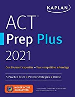ACT Prep Plus 2021: 5 Practice Tests + Proven Strategies + Online (Kaplan Test Prep)