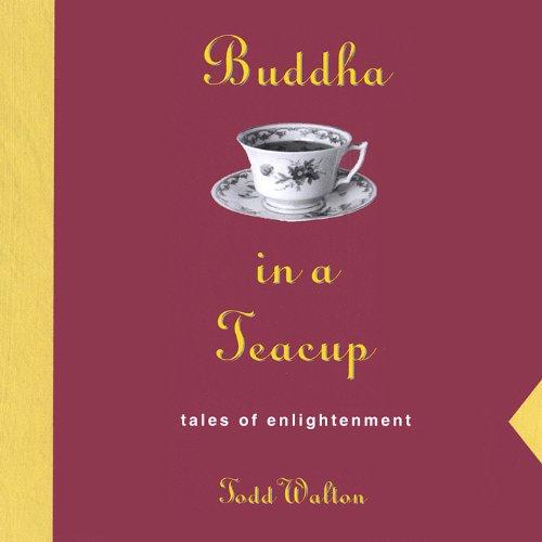 Buddha in a Teacup