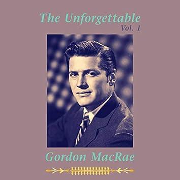 The Unforgettable Gordon MacRae, Vol. 1