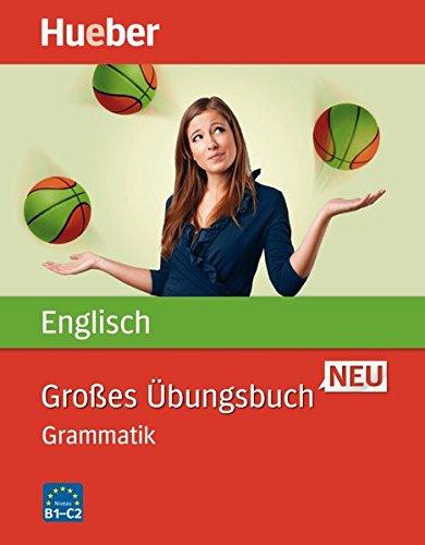 Großes Übungsbuch Englisch Neu: Grammatik / Buch (Großes Übungsbuch Neu)