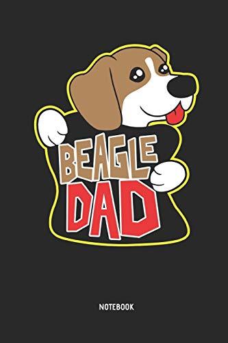 Beagle Dad | Notizbuch: Liniertes Beagle Notizbuch. Tolle Vatertag Geschenk Idee für Beagle Besitzer und alle die Beagle Hunde lieben.