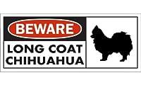 BEWARE LONG COAT CHIHUAHUA ワイドマグネットサイン:ロングコートチワワ Lサイズ