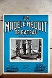 MODELE REDUIT DE BATEAU (LE) N° 158 du 01-03-1971 EXPOSITION D'EVREUX - LE VALMY - PIERRE RICHARD