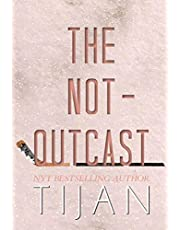 The Not-Outcast (Hardcover Edition)