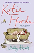 Stately Pursuits by Katie Fforde (6-Nov-2003) Paperback