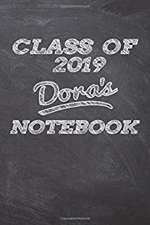 CLASS OF 2019 Dora's NOTEBOOK: Great Personalized Wide Ruled Lined Journal School Graduate Notebook