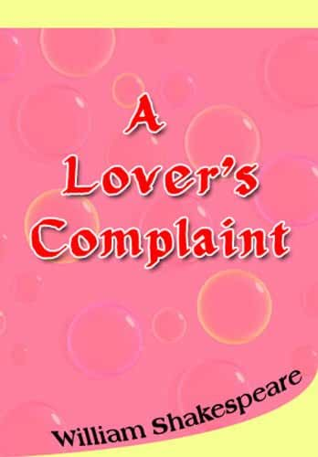 A Lovers' Complaint (English Edition)