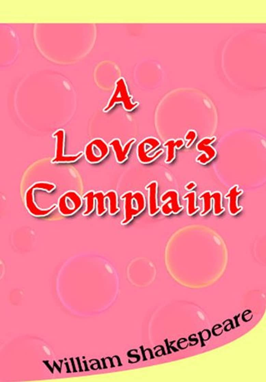 マトン抑止する行為A Lovers' Complaint (English Edition)
