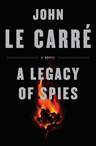 Image of A Legacy of Spies: A Novel