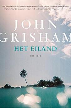 Het eiland van [John Grisham, Fanneke Cnossen]