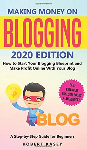 Making Money on Blogging: 2020 edition - How to Start Your Blogging...
