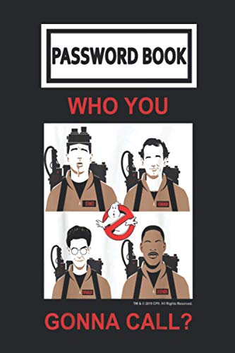 Password Book: Ghostbusters Who You Gonna Call Group Shot Panels Password Organizer with Alphabetical Tabs. Internet Login, Web Address & Usernames Keeper Journal Logbook for Home or Office