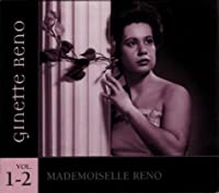 Mademoiselle Reno 1 & 2 by Ginette Reno (2013-05-03)
