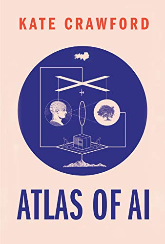 Real Estate Investing Books! - Atlas of AI: Power, Politics, and the Planetary Costs of Artificial Intelligence