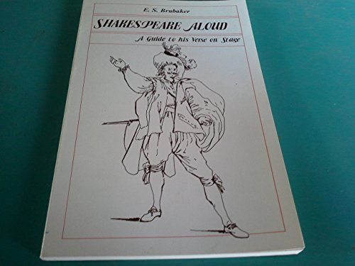 Shakespeare Aloud: A Guide to His Verse on Stage