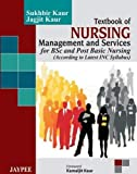 Textbook Of Nursing Management And Services For Bsc And Post Basic Nursing