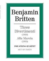 Three Divertimenti & Alla Marcia: Parts (Faber Edition)
