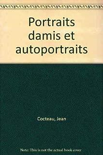 Portraits d'amis et autoportraits (French Edition)