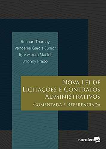Nova lei de licitações e contratos administrativos comentada