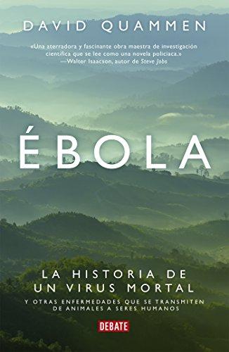 Ébola: La historia de un virus mortal y otras enfermedades que se transmiten de animale