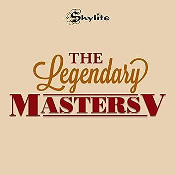 The Legendary Masters V (Remastered)