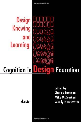 Design Knowing and Learning: Cognition in Design Education (English Edition)