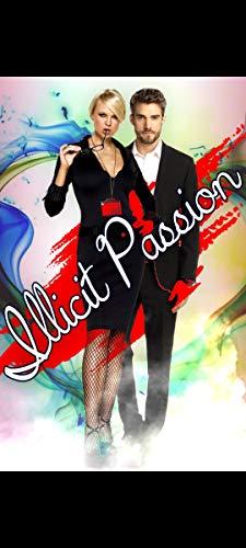 Illicit Passion (English Edition)